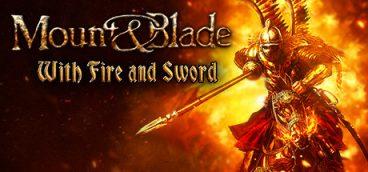 Mount & Blade Огнем и мечом