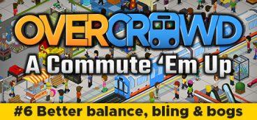 Overcrowd A Commute 'Em Up