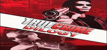 True Crime Dilogy