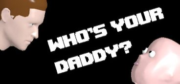 Who's Your Daddy?!