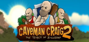 Caveman Craig 2: The Tribes of Boggdrop