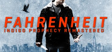 Fahrenheit Indigo Prophecy Remastered