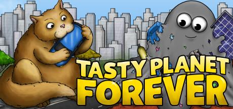 Tasty Planet Forever