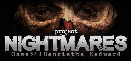 Project Nightmares Case 36 Henrietta Kedward