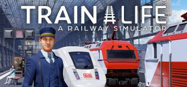 Train Life A Railway Simulator